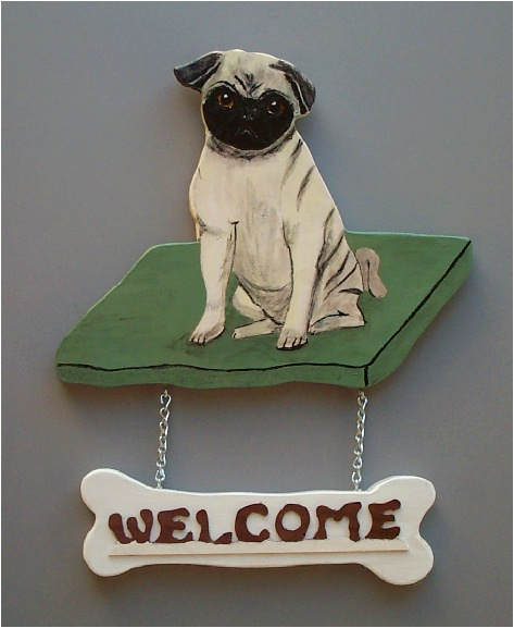 Handpainted Fawn Pug Welcome Sign